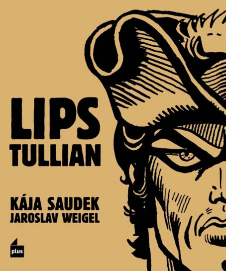 Kája Saudek: Lips Tullian
