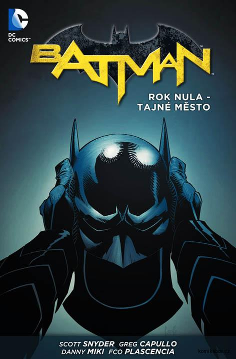Batman: Rok nula - Tajné město (váz.)