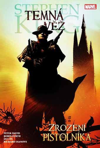 Temná věž Zrození pistolníka - Stephen King