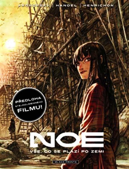 Vše co se plazí po zemi. Noe 2 - Darren Aronofsky, Ari Handel - Mladá fronta