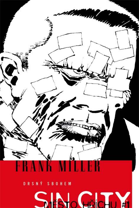 Sin City 1: Drsný sbohem - Frank Miller