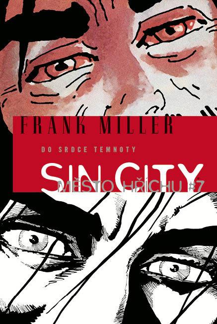 Sin City 07 - Do srdce temnoty (váz.)